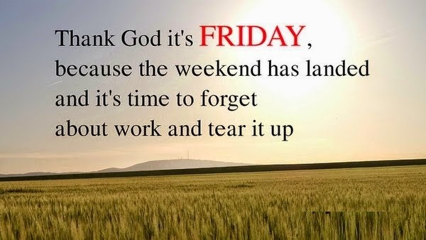 Top 40 happy friday quotes best wishes messages and saying happy friday quotes m4hsunfo