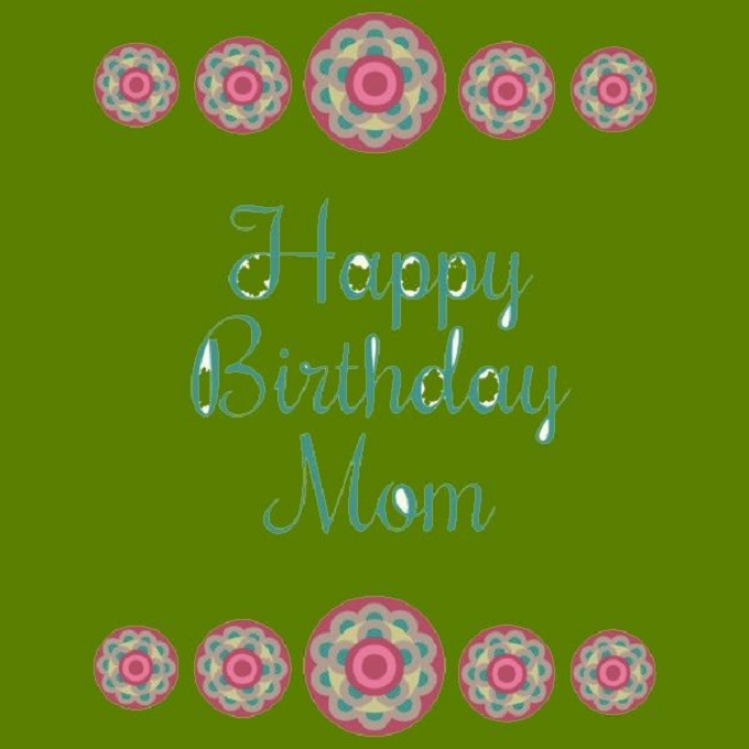 Birthday SMS And Saying for Mom