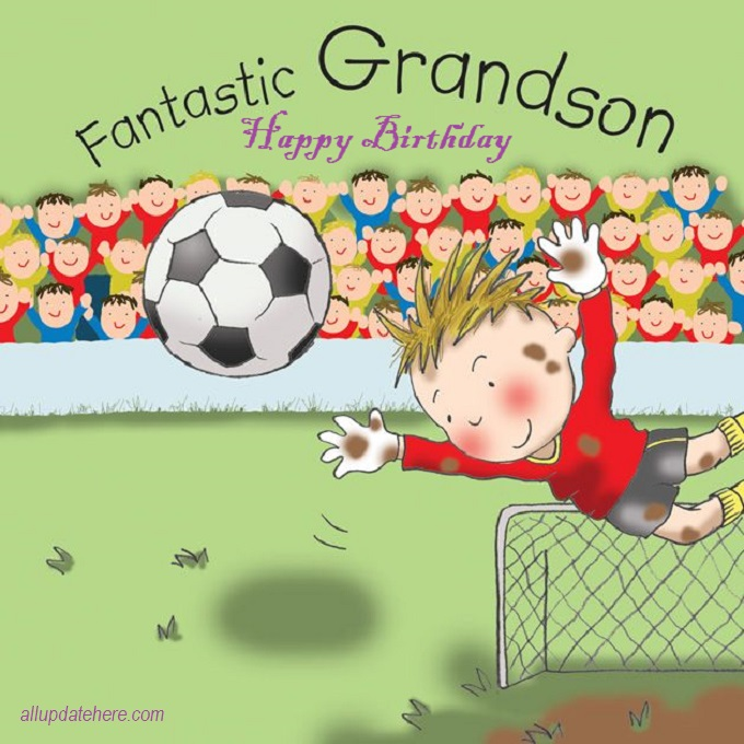 50+ Best Birthday Wishes For Grandson - Bday Quotes & Messages