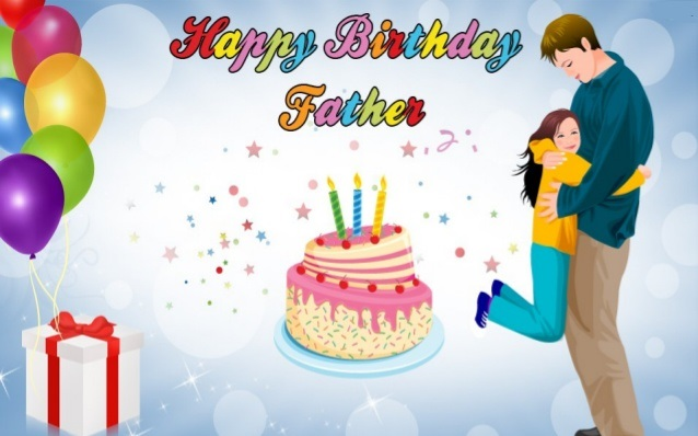 80 Best Birthday Wishes For Father Dad – Birthday Greeting Dad