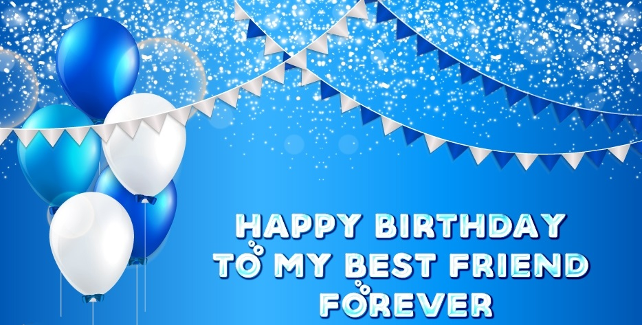 Birthday Wish for Best Friend Forever
