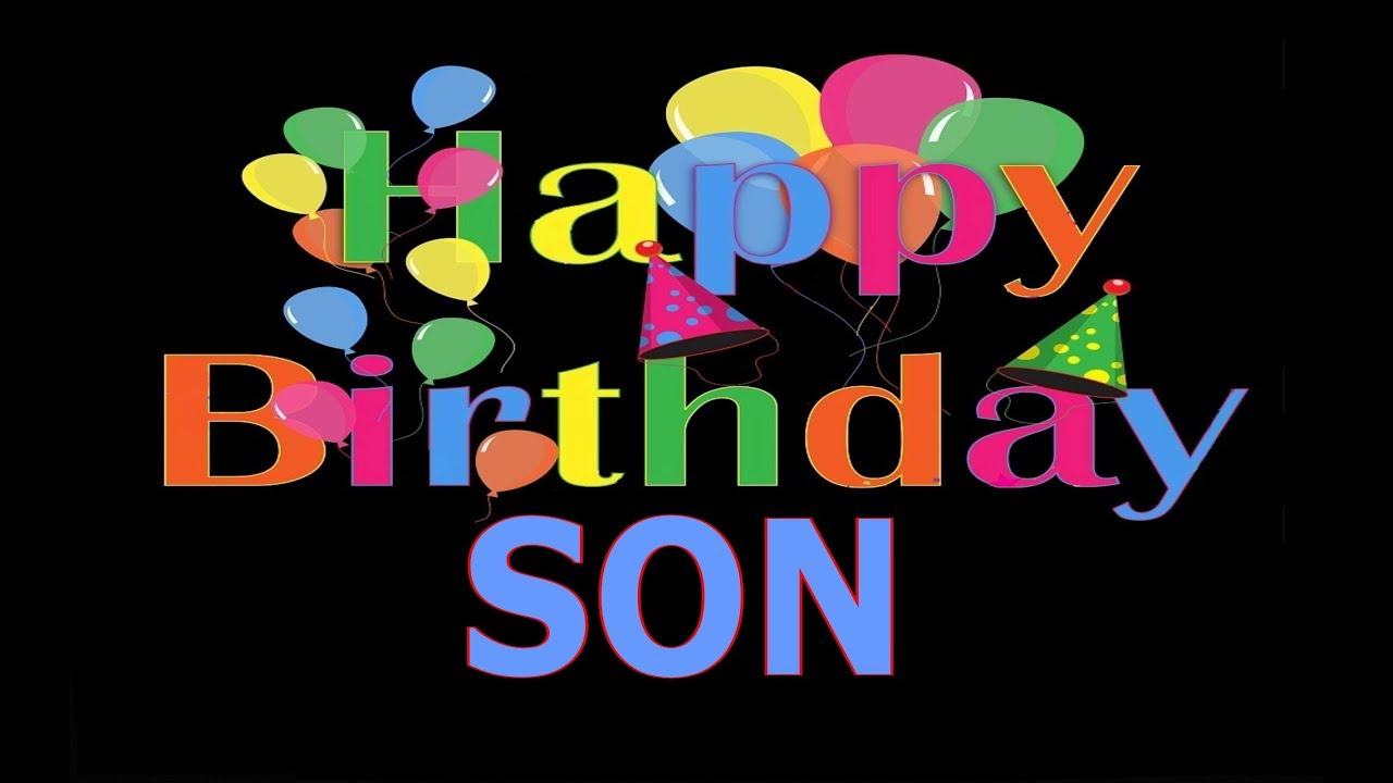 Happy Birthday Son - Special Birthday Quotes For Son