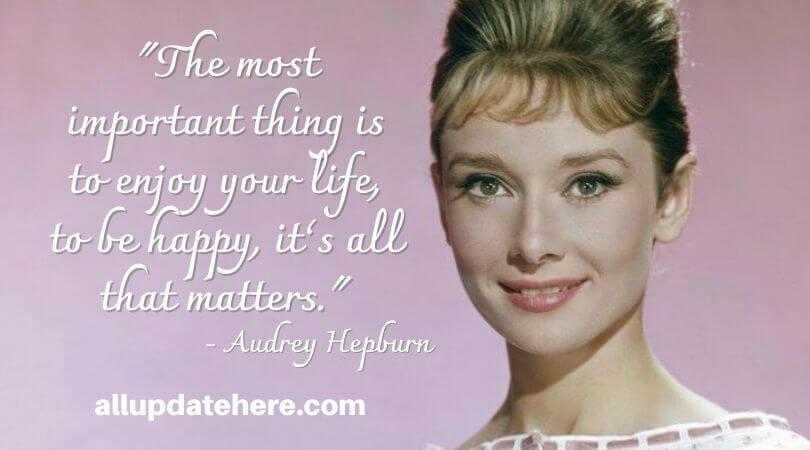 audrey hepburn quotes about life
