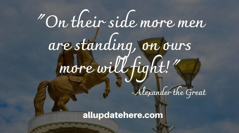 alexander the great quotes fear