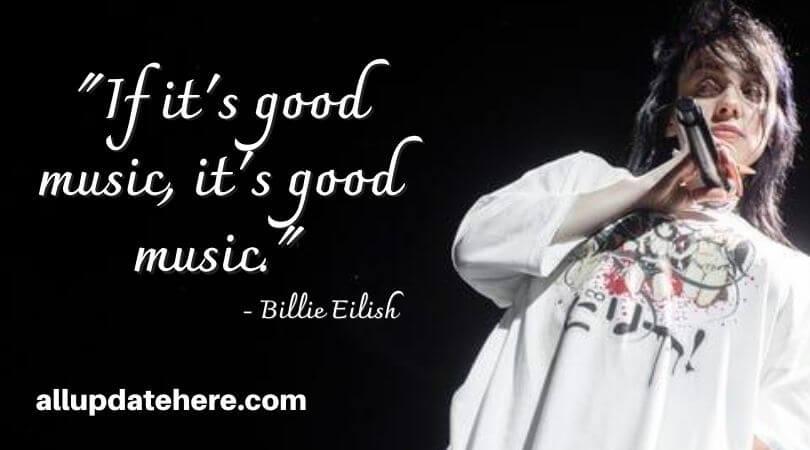 billie eilish quotes inspirational