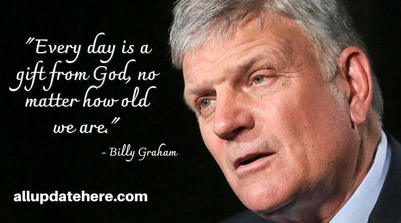 billy graham quotes about life
