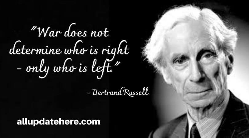 bertrand russell quotes on war