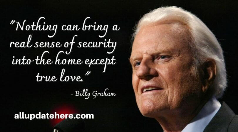 billy graham quotes on love