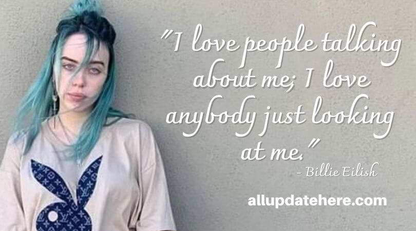billie eilish quotes about love