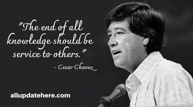 cesar chavez quotes on education
