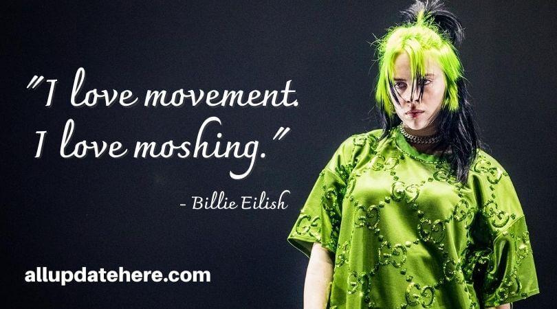 billie eilish quotes about life