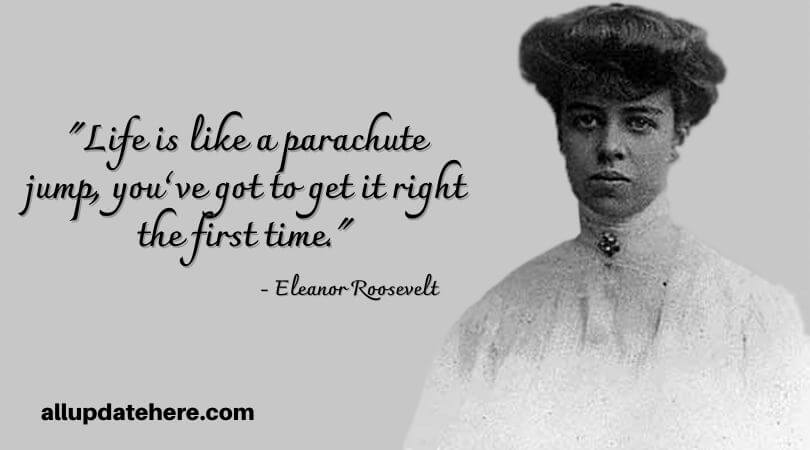 eleanor roosevelt quotes the purpose of life